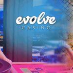 Généralités sur le casino en ligne Evolve !